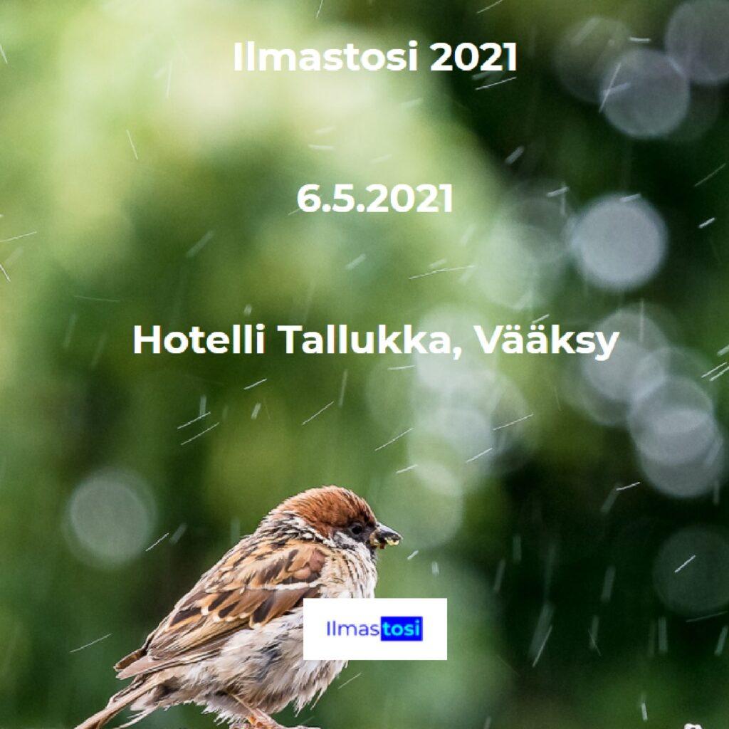 Ilmastosi 2021 Hotelli Tallukka, Vääksy